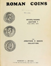 Roman coins : Myers/Adams auction 7 ... the Jonathan P. Rosen collection. [04/19-20/1974]