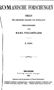 Vol 10: Romanische Forschungen: Organ für romanische Sprachen, Volks-und Literaturen