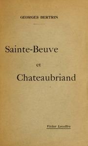 Sainte-Beuve et Chateaubriand : problèmes et polémiques