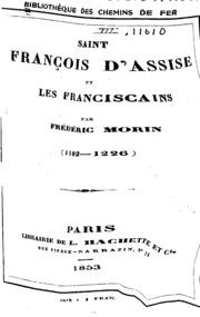 Saint François d-Assise et les franciscains: 1182-1226