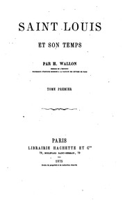 Vol 1: Saint Louis et son temps