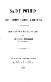 Saint Pothin et ses compagnons martyrs: origines de l-église de Lyon