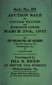 Sale no. 29 : Auction sale of United States and foreign coins ... at the Philadelphia Art Galleries ... [03/28/1942]