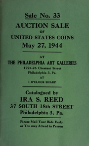 Sale no. 33 : Auction sale of United States coins ... at the Philadelphia Art Galleries ... [05/27/1944]