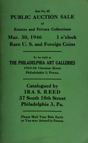 Sale No. 35 : Public auction sale of estates and private collections ... rare U.S. and foreign coins, to be held at the Philadelphia Art Galleries ... [03/30/1946]