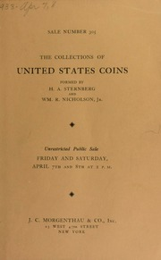 Sale number 305 : the collection of United States coins formed by H. A. Sternberg ... WM. R. Nicholson ... [04/07/1933]