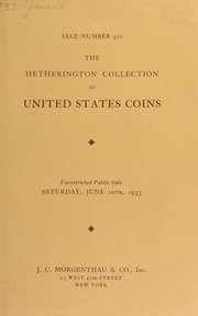 Sale number 310 : the collection of United States coins formed by John J. Hetherington ... [06/10/1933]