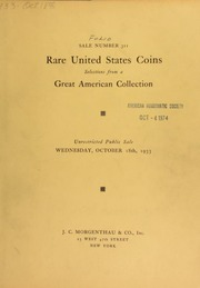 Sale number 311 : rare United States coins selected from a great american collection including many important pieces in the regular gold and private gold series. [10/18/1933]