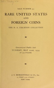 Sale number 335 : rare United States and foreign coins : the collectionof Mr. D. A. Crichton ... [05/22/1934]