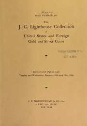 Sale number 360 : the J. C. Lighthouse collection of United States and foreign gold and silver coins. [02/18/1936]