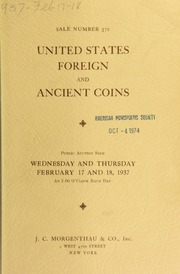 Sale number 372 : United States, foreign and ancient coins ... [02/17/1937]