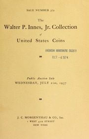 Sale number 379 : the collection of United States coins : the property of Walter P. Innes ... [07/21/1937]