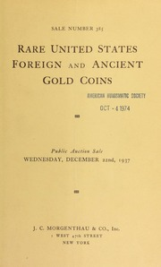 Sale number 385 : rare United States foreign and ancient gold coins : the property of Jascha Heifetz and other collectors ... [12/22/1937]