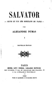 Vol 2: Salvator: suite et fin des Mohicans de Paris