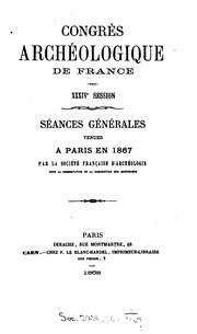 Vol 68: Séances générales tenues à ... en ... par la Société française pour la ...