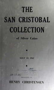 The San Cristobal collection of silver coins ... [05/12/1962]