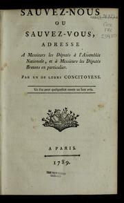 Sauvez-nous ou sauvez-vous : adresse a Messieurs les députés à l-Assemblée nationale, et à Messieurs les députés bretons en particulier