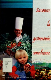 Savourez la gastronomie canadienne