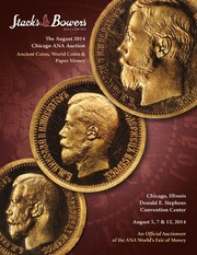 The August 2014 Chicago ANA Auction, Ancient Coins, World Coins & Paper Money