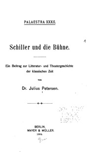 Vol 32-33: Schiller und die Bühne: Ein Beitrag zur Litteratur-und Theatergeschichte der klassischen Zeit