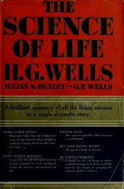 life and novels of herbert george wells The hg wells society was founded by dr john hammond in 1960 it has an international membership, and aims to promote a widespread interest in the life, work and thought of herbert george wells the society publishes a peer-reviewed annual journal, the wellsian , and issues a biannual newsletter.