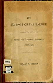 essay on talmud One need read only a single page of the talmud to pick up that clue  this essay  in several different venues, i know that many have misunderstood what i am.
