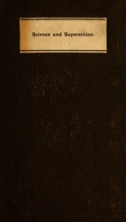 superstition and science an essay maitland samuel roffey  science and superstition