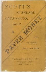Scott's Standard Catalogues. No. 2.: Paper Money, 4th Edition