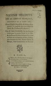 Second discours sur la liberté françoise : prononcé le 31 août 1789, dans l-église paroissiale de Sainte-Marguerite, en présence des trois districts réunis du faubourg S.-Antoine