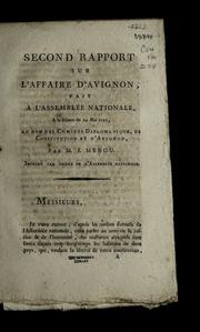 Second rapport sur l-affaire d-Avignon : fait a l-Assemblée national, a la séance du 24 mai 1791, au nom des Comités diplomatique, de Constitution et d-Avignon