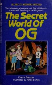Download The Secret World Of Og By Pierre Berton