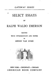 compensation  self reliance  and other essays  by ralph waldo    select essays of ralph waldo emerson