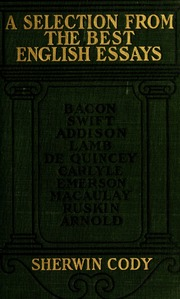 a selection of modern english essays The cambridge history of english and american literature: an encyclopedia in   the essay and the beginning of modern english prose  cowley's essays.