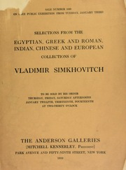 Selections from the Egyptian, Greek and Roman, Indian, Chinese and European collections of Vladimer Simkovitch. [01/12/1922]