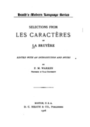 Selections from Les caractères of La Bruyère;