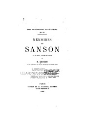 Sept générations d-exécuteurs 1688-1847 : mémoires des Sanson