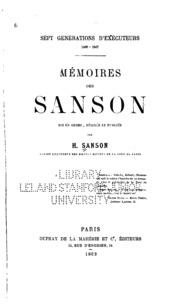 Vol 1: Sept générations d-exécuteurs 1688-1847 : mémoires des Sanson