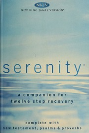 Serenity a companion for twelve step recovery complete with new serenity a companion for twelve step recovery complete with new testament psalms amp proverbs hemfelt robert free download borrow and streaming fandeluxe Images
