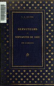 Serviteurs et servantes de Dieu en Canada: quarante biographies