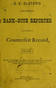 S. E. Slater's Bank-Note Reporter and Counterfeit Record Vol. 1