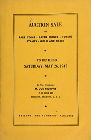 Seventeenth auction sale : catalogue of rare coins, tokens, paper money, miscellaneous gold and silver ... [05/26/1945]