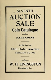 Seventh auction sale : coin catalogue of rare coins to be sold at mail order auction ... [02/24/1940]
