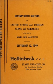 Seventy-Fifth Auction of United States and Foreign, Coins and Currency