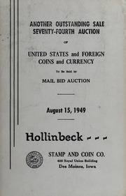 Seventy-Fourth Auction of United States and Foreign Coins and Currency