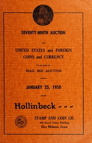 Seventy-Ninth Auction of United States and Foreign Coins and Currency