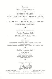 Several Select Consignments of United States Gold, Silver and Copper Coins