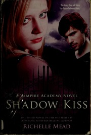 Richelle Mead Shadow Kiss Pdf