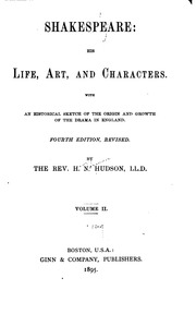 memoirs of the life of william shakespeare an essay toward  vol 2 shakespeare his life art and characters an historical sketch of the origin and growth of drama in england