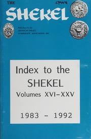The Shekel: Index to the Shekel, Volumes XVI-XXV (1983-1992)