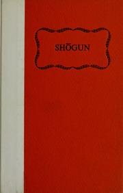 Shogun A Novel Of Japan Clavell James Free Download Borrow